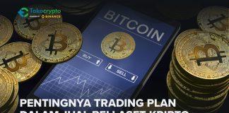 Pentingnya Trading Plan Aset Kripto
