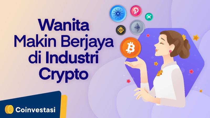 Wanita Makin Berjaya di Industri Crypto - Tokocrypto News