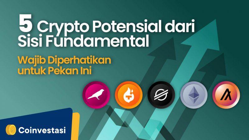 5 Crypto Potensial dari Sisi Fundamental untuk Diperhatikan Pekan Ini - Tokocrypto News