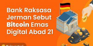 Bank Raksasa Jerman Sebut Bitcoin Emas Digital Abad 21