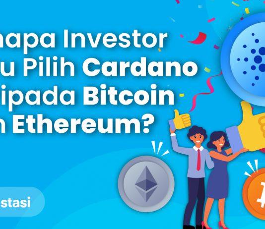 Alasan Investor Baru Pilih ADA Daripada Bitcoin dan Ethereum